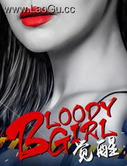 BloodyGirl觉醒