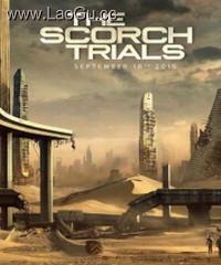 《移动迷宫2:烧痕审判》海报